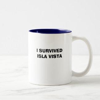 I SURVIVEDISLA VISTA TAZAS