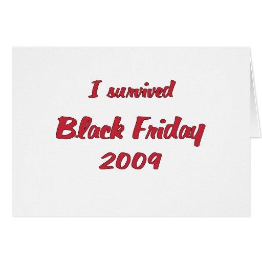 I survivied Black Friday 2009 shopping Greeting Card