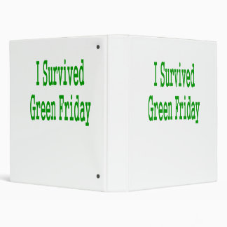 I suurvived green friday! In green text to match 3 Ring Binders