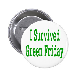 I suurvived green friday! In green text to match Pins