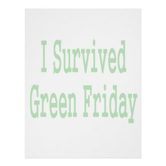 I suurvived green friday! In green text to match Letterhead Template