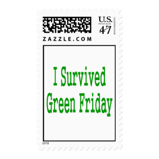 I suurvived green friday! In green text to match Postage Stamp