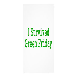 I suurvived green friday! In green text to match Custom Rack Cards