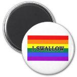 I Swallow Refrigerator Magnet