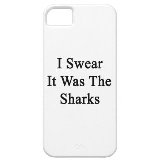 I Swear It Was The Sharks iPhone 5 Cases