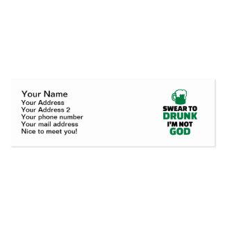 I swear to drunk I'm not god Business Cards