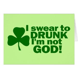 I Swear To Drunk I'm Not God! Greeting Card