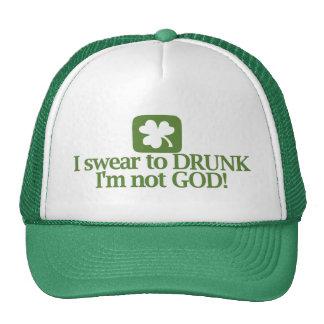 I Swear To Drunk I'm NOT God! Trucker Hat