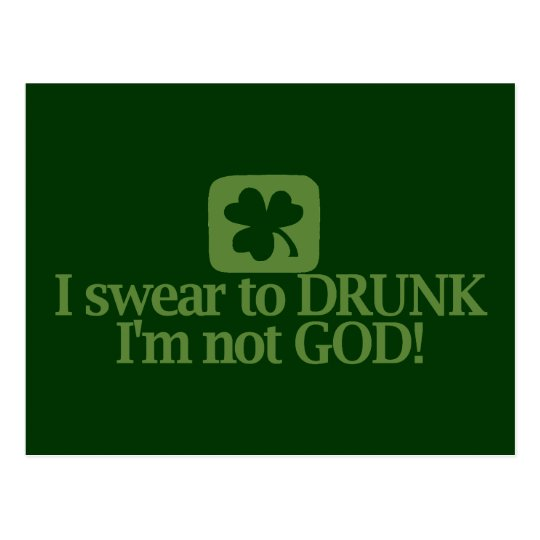 I Swear To Drunk I'm NOT God! Postcard