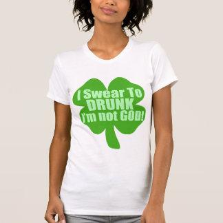 I Swear To Drunk I'm Not God! Tee Shirt