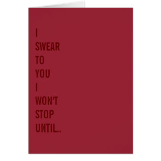 I Swear To You.. Naughty Funny Valentines Day Card at Zazzle