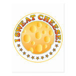 I Sweat Cheese R Postcard