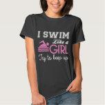 I Swim Like a Girl T-Shirt