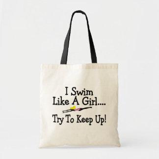 I Swim Like A Girl Try To Keep Up Canvas Bag