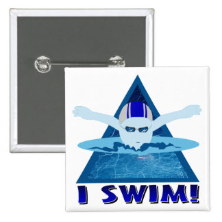 I Swim Pinback Button
