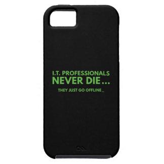 I.T. Professionals Never Die iPhone SE/5/5s Case