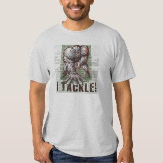I Tackle! Football T-Shirt