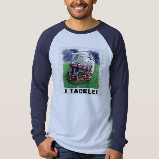 I Tackle! Helmet Football T-Shirt