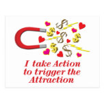 I Take Action to Trigger the Attraction Postcard