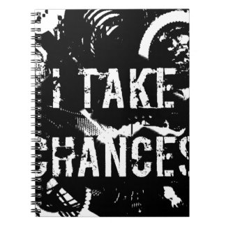 i take chances.  Feel Good.Tell the World. Spiral Notebook