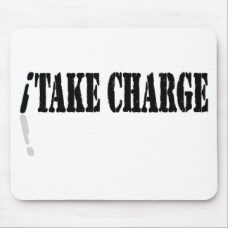 I Take Charge Mouse Pad
