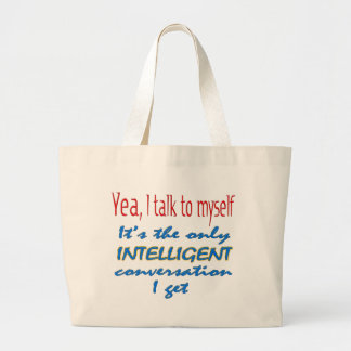 I Talk To Myself Tote Bags
