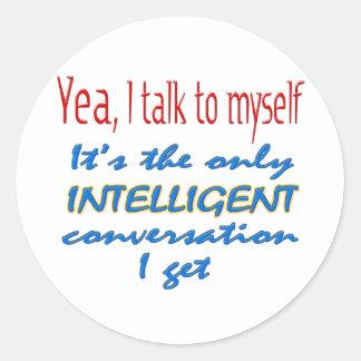 I Talk To Myself Stickers