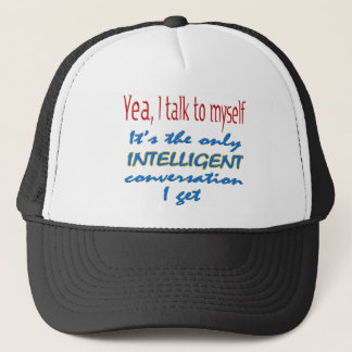 I Talk To Myself Trucker Hat