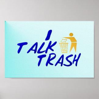 I TALK TRASH  Poster