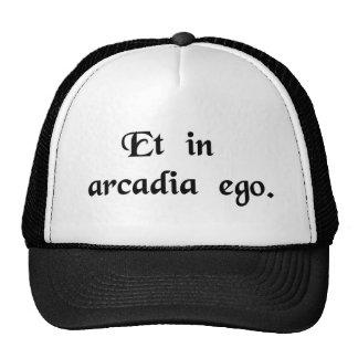 I, también, est en Arcadia. Gorras