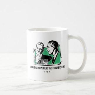 I Taught Your Girlfriend Coffee Mug