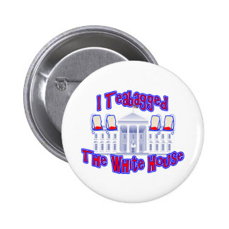 I Teabagged The White House Button