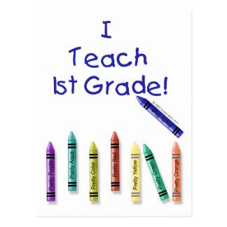 I Teach 1st Grade! Postcard