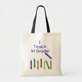 I Teach 1st Grade! Tote Bags