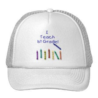 I Teach 1st Grade! Trucker Hat
