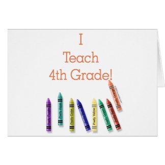 I Teach 4th Grade! Greeting Card
