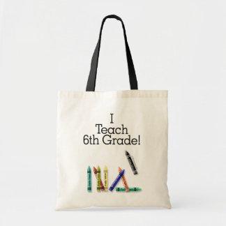 I Teach 6th Grade Bag