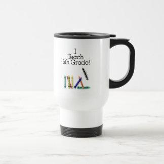 I Teach 6th Grade Coffee Mugs