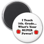 I teach 7th. Grade Refrigerator Magnets