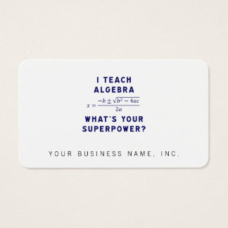 I Teach Algebra / What's Your Superpower Business Card