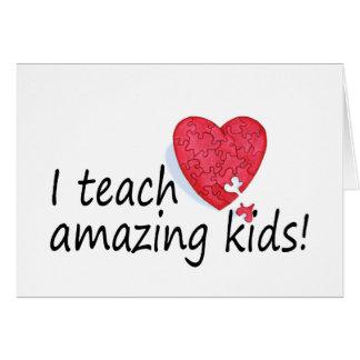 I Teach Amazing Kids Card
