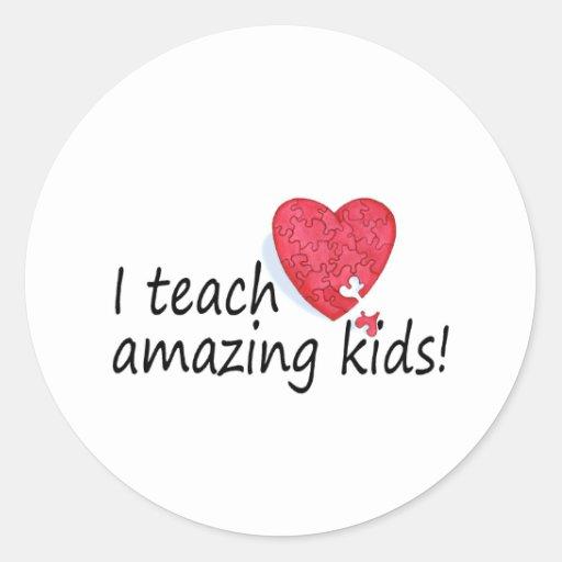 I Teach Amazing Kids Classic Round Sticker