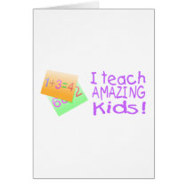 I Teach Amazing Kids (Numbers) Card