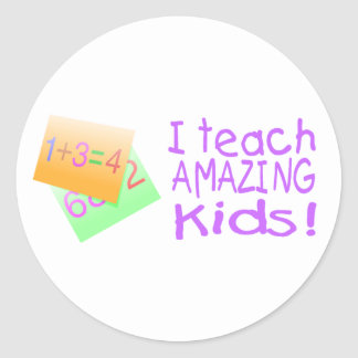 I Teach Amazing Kids (Numbers) Classic Round Sticker