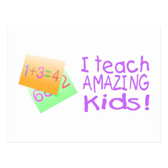 I Teach Amazing Kids (Numbers) Postcard