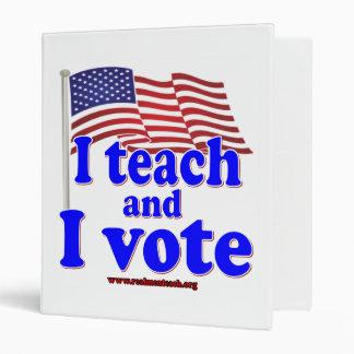 I Teach and I Vote Binder
