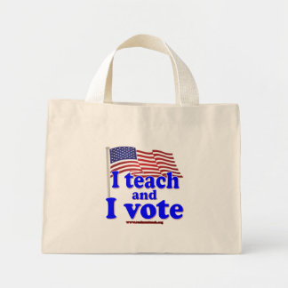 I Teach and I Vote Mini Tote Bag