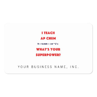 I Teach AP Chem What's Your Superpower? Double-Sided Standard Business Cards (Pack Of 100)