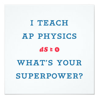 I Teach AP Physics What's Your Superpower Card