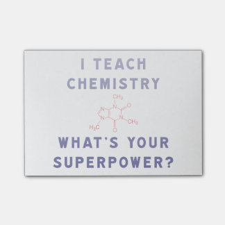 I Teach Chemistry What's Your Superpower? Post-it® Notes